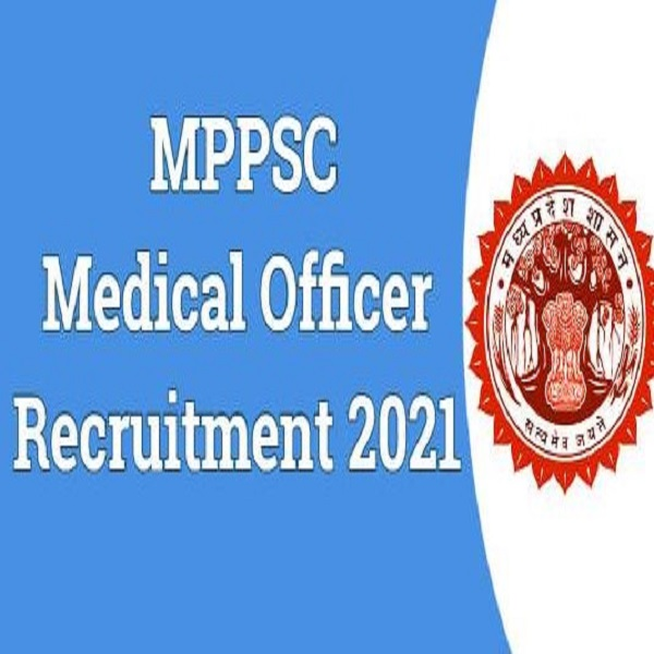 MPPSC MO Recruitment 2021 Notification Out For 727 vacancies