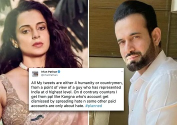 'My tweets are either for humanity or countrymen': Irfan Pathan hits back at Kangana